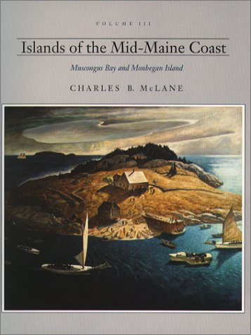 9780884481287: Islands of the Mid-Maine Coast: Muscongus Bay and Monhegan Island