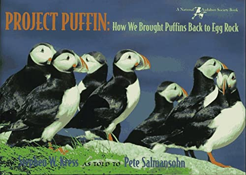 9780884481706: Project Puffin: How We Brought Puffins Back to Egg Rock