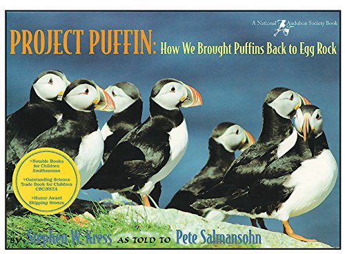 9780884481713: Project Puffin: How We Brought Puffins Back to Egg Rock