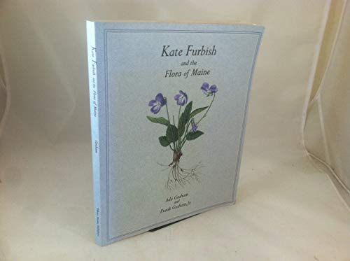 9780884481751: Kate Furbish and the Flora of Maine