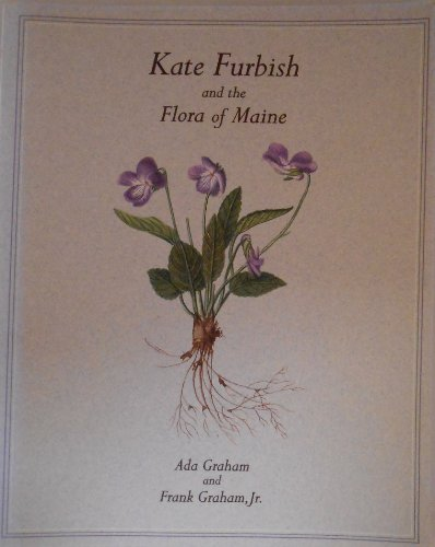9780884481768: Kate Furbish and the Flora of Maine