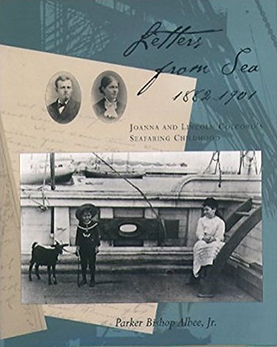 Letters from Sea, 1882 - 1901: Joanna: Albee Jr, Parker