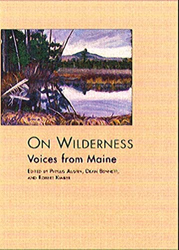 9780884482574: On Wilderness: Voices from Maine