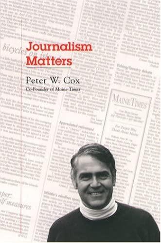 9780884482680: Journalism Matters