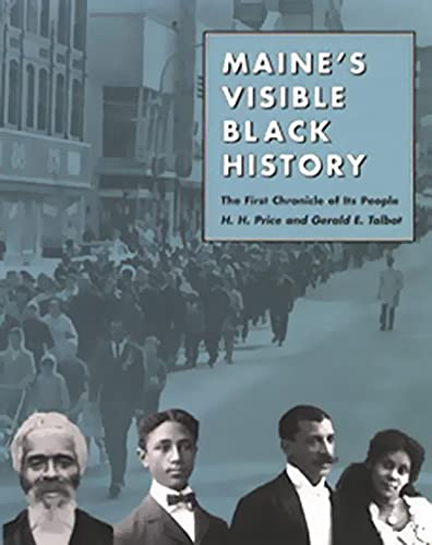 9780884482758: Maine's Visible Black History: The First Chronicle of Its People