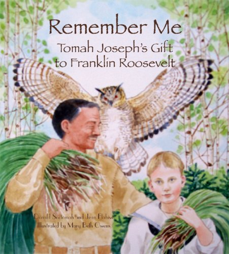 9780884483007: Remember Me: Tomah Joseph's Gift to Franklin Roosevelt