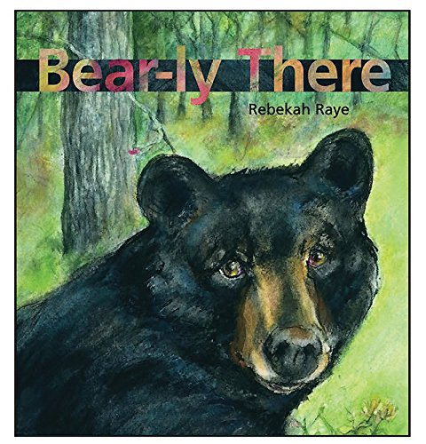 9780884483144: Bear-ly There