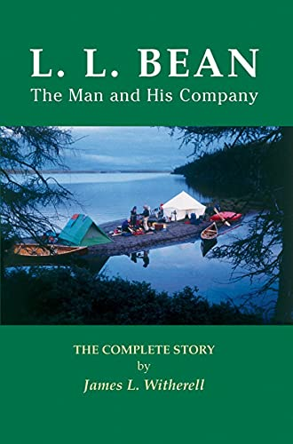 9780884483298: L.L. Bean: The Man and His Company