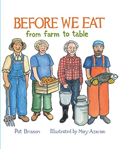 Before We Eat: From Farm to Table: Pat Brisson