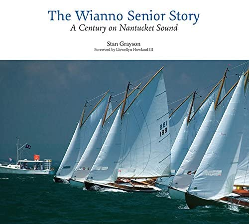 9780884483656: The Wianno Senior Story: A Century on Nantucket Sound