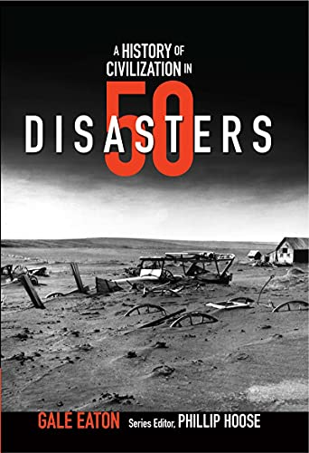 9780884483830: A History of Civilization in 50 Disasters (History in 50)