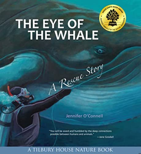 9780884483953: The Eye of the Whale: A Rescue Story (Tilbury House Nature Book)