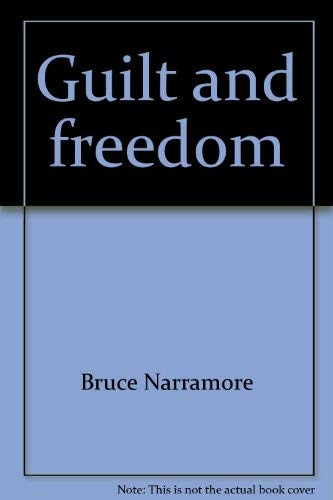 9780884490029: Title: Guilt and freedom