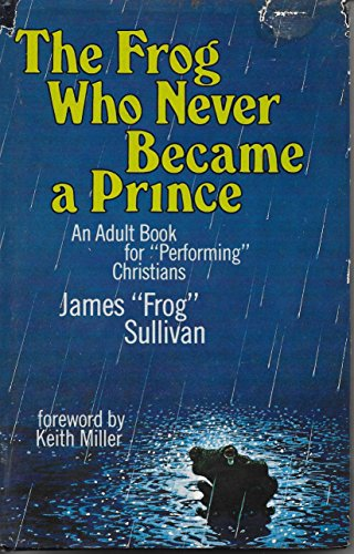9780884490159: The Frog Who Never Became a Prince