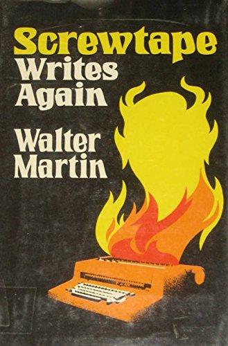 Screwtape writes again: Martin, Walter Ralston