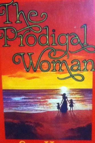 9780884490500: The prodigal woman