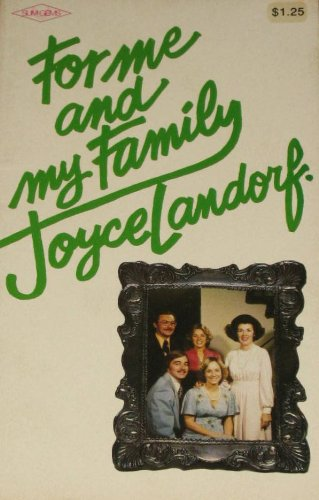 For Me and My Family: Landorf, Joyce