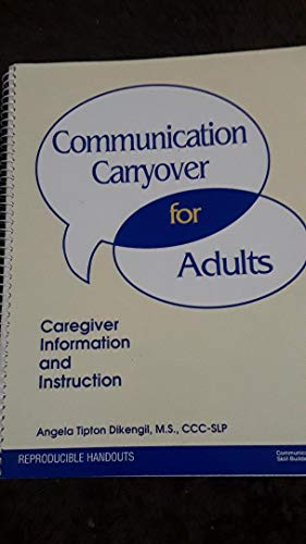 9780884500186: Communication carryover for adults: Caregiver information and instruction
