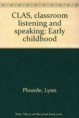 9780884500193: CLAS, classroom listening and speaking: Early childhood