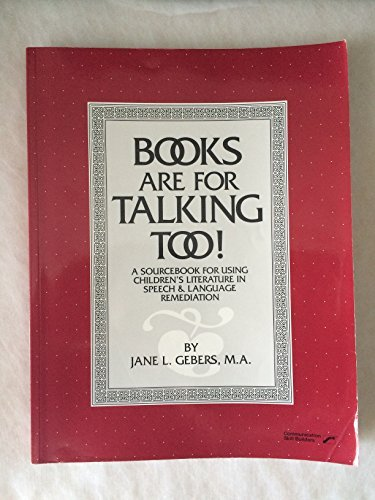 9780884503262: Books are for talking, too!: A sourcebook for using children's literature in speech & language remediation