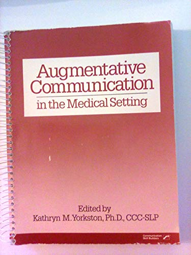 9780884504917: Augmentative Communication in the Medical Setting/7735