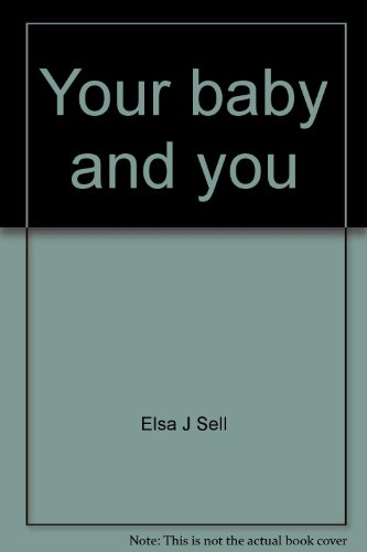 9780884505334: Your baby and you: Understanding your baby's behavior