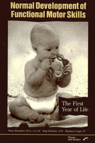 9780884505990: Normal Development of Functional Motor Skills: The First Year of Life