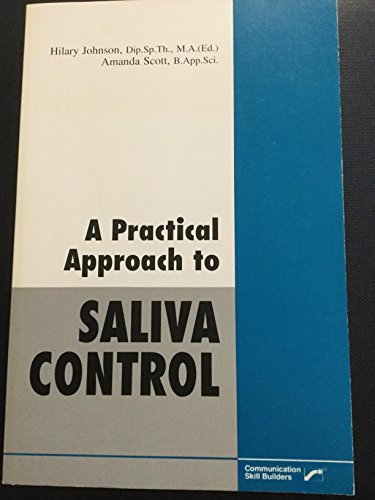 9780884506843: A practical approach to saliva control