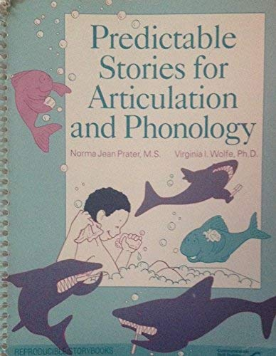9780884506966: Predictable Stories for Articulation and Phonology