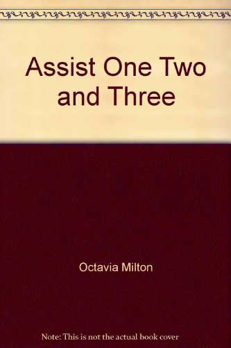 9780884508595: Assist One, Two and Three