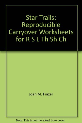9780884508625: Star Trails: Reproducible Carryover Worksheets for R, S, L, Th, Sh, Ch