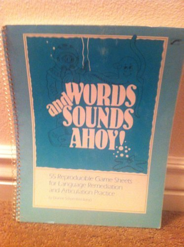 9780884508755: Words and sounds ahoy!: 55 reproducible game sheets for language remediation and articulation practice