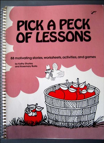 9780884508830: Pick a Peck of Lessons: 88 motivating stories, worksheets, activities, and games