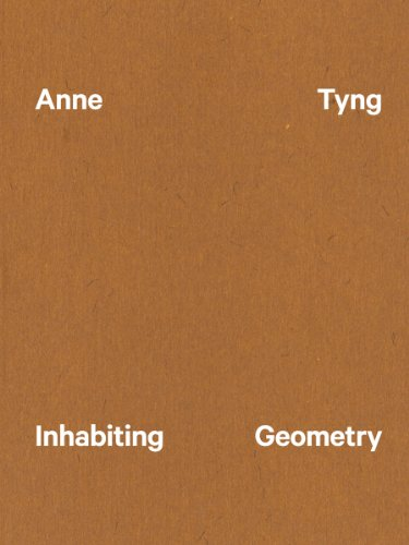 9780884541219: Anne Tyng: Inhabiting Geometry