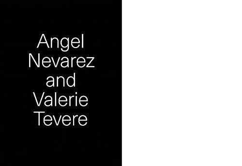 Angel Neverez and Valerie Tevere: Angel Neverez, Valerie