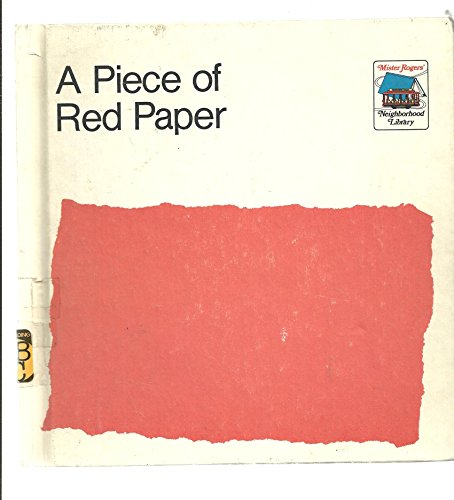 9780884600060: A piece of red paper (Mister Rogers' neighborhood library)
