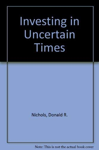9780884620570: Investing in Uncertain Times