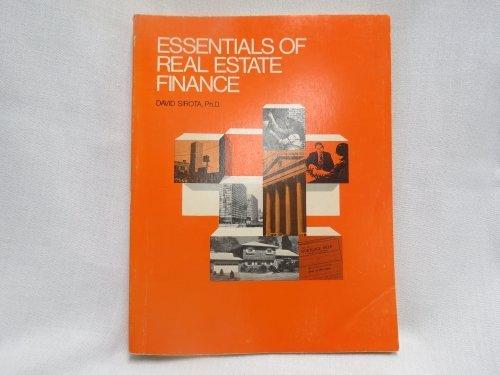 Essentials of Real Estate Finance: Sirota, David