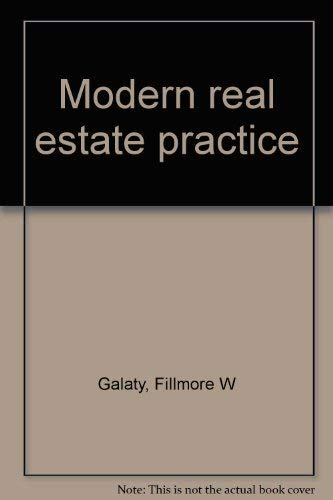 Modern Real Estate Practice: Fillmore W. Galaty,