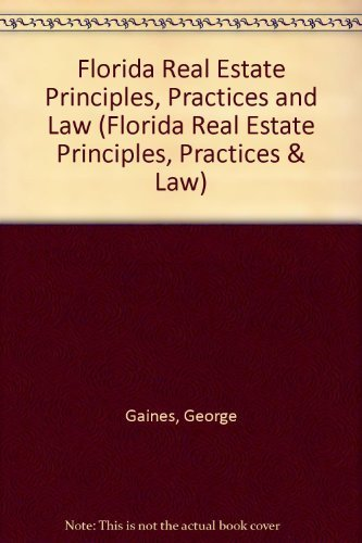 9780884624271: Florida Real Estate Principles, Practices and Law (Florida Real Estate Principles, Practices & Law)