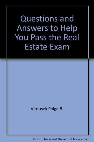 9780884624486: Questions & answers to help you pass the real estate exam