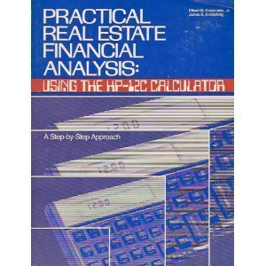 Practical Real Estate Financial Analysis: Using the Hp-12C Calculator: Greynolds, Elbert, Aronofsky...