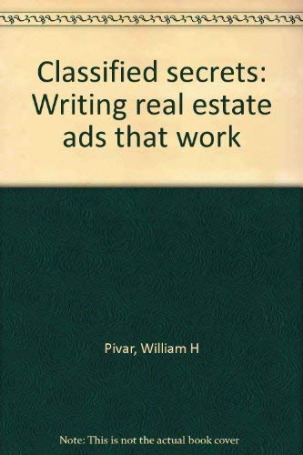 9780884625162: Classified secrets: Writing real estate ads that work
