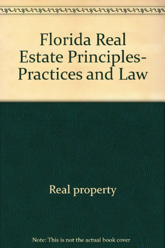 9780884627647: Florida Real Estate Principles, Practices and Law (Florida Real Estate Principles, Practices & Law)