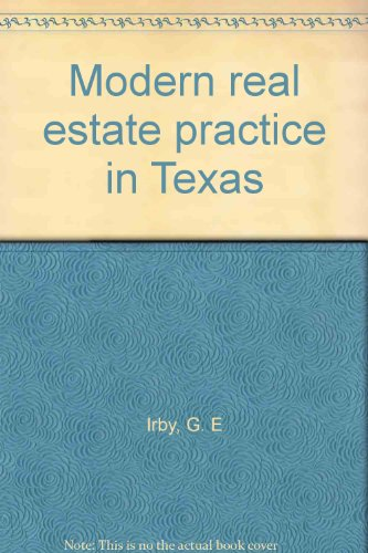 Modern real estate practice in Texas: Irby, G. E
