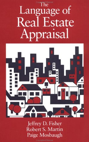 Language of Real Estate Appraisal: Jeffrey D. Fisher,