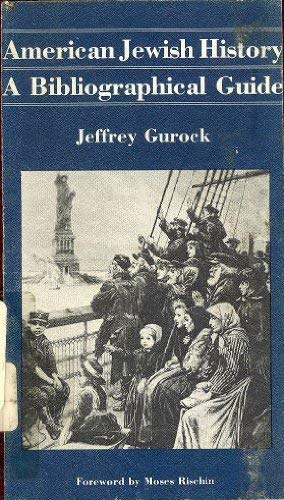 9780884640370: American Jewish History: A Bibliographical Guide