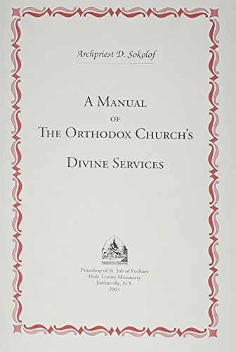 9780884650676: A Manual of the Orthodox Church's Divine Services