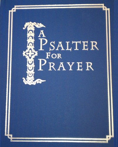 9780884651888: A Psalter for Prayer: An Adaptation of the Classic Miles Coverdale Translation, Augmented by Prayers and Instructional Material Drawn from Church Slavonic and Other Orthodox Christian Sources