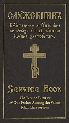 9780884653523: The Divine Liturgy of Our Father: Among the Saints John Chrysostom, Slavonic-English Parallel Text